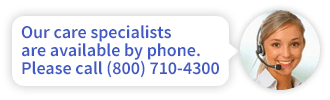 Our care specialists are available by phone at (855) 531-7431